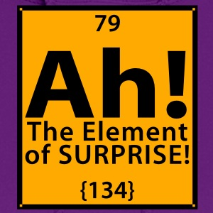 Ah! The Element of Surprise Women's T-Shirts - Women's Hoodie