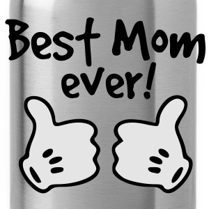 best mom ever Women's T-Shirts - Water Bottle