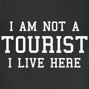 I Am Not A Tourist - Adjustable Apron