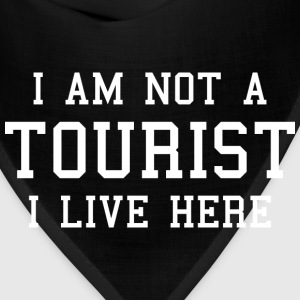 I Am Not A Tourist - Bandana
