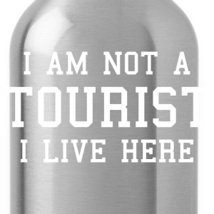 I Am Not A Tourist - Water Bottle