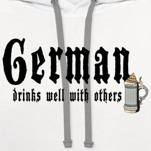 German Drinks Well With Others T-Shirt - Contrast Hoodie