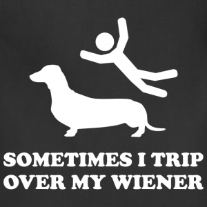 Sometimes I Trip Over My Wiener - Adjustable Apron