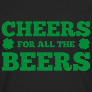 Cheers For All The Beers - Men's Premium Long Sleeve T-Shirt