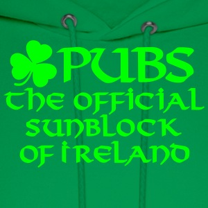 Pubs, the official sunblock of Ireland Women's T-Shirts - Men's Hoodie