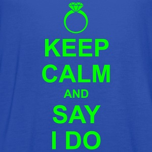 Keep Calm and Say I Do Women's T-Shirts - Women's Flowy Tank Top by Bella