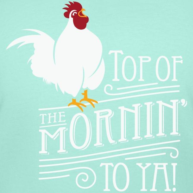 Top of the mornin to ya!