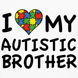 I Love My Autistic Brother - Men's Premium Long Sleeve T-Shirt