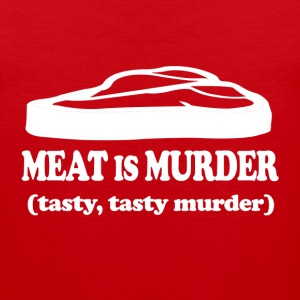 Meat Is Murder (Tasty, Tasty Murder) - Men's Premium Tank