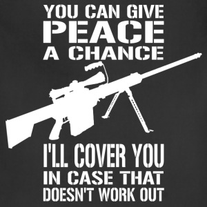 Give Peace a Chance... I'll Cover You! - Adjustable Apron