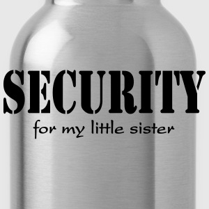 Security for my little sister T-Shirts - Water Bottle