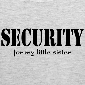 Security for my little sister T-Shirts - Men's Premium Tank