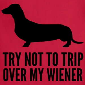 Try not to trip over my wiener - Adjustable Apron