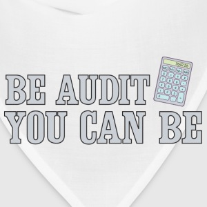 Be Audit You Can Be T-Shirts - Bandana