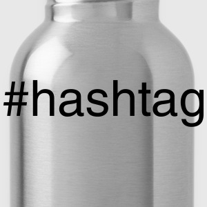 hashtag T-Shirts - Water Bottle
