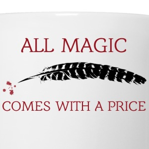 OUAT Quote: All magic comes with a price - Coffee/Tea Mug