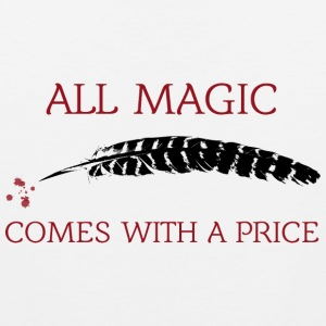 OUAT Quote: All magic comes with a price - Men's Premium Tank