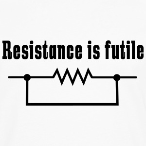 Resistance is futile T-Shirts - Men's Premium Long Sleeve T-Shirt