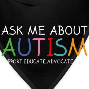 Ask Me About Autism - Bandana