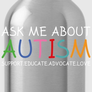 Ask Me About Autism - Water Bottle