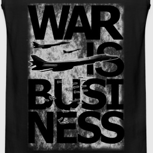 WAR IS BUSINESS T-Shirts - Men's Premium Tank