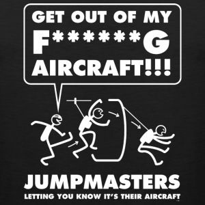 Jumpmasters - Letting You Know It's Their Aircraft - Men's Premium Tank
