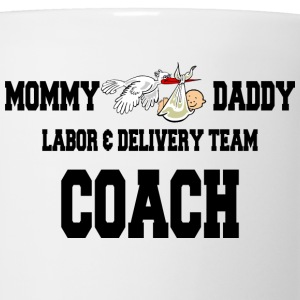Mom To Be Labor Delivery Coach T-Shirts - Coffee/Tea Mug