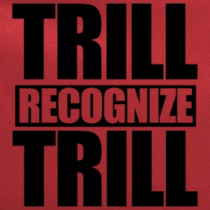 Trill Recognize Trill T-Shirts - Computer Backpack