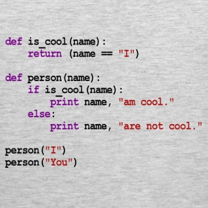 Python Code - I am cool, You are not cool T-Shirts - Men's Premium Tank