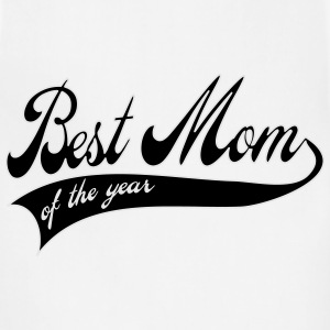 best mom of the year - Mother's day gift Women's T-Shirts - Adjustable Apron