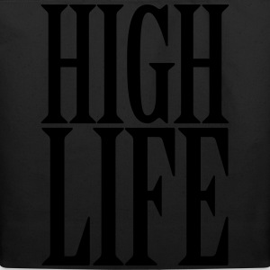 High Life T-Shirts - Eco-Friendly Cotton Tote