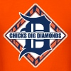 Chicks Dig Diamonds T-Shirts - Men's T-Shirt