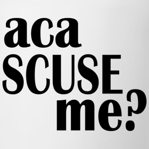 aca scuse me - Coffee/Tea Mug