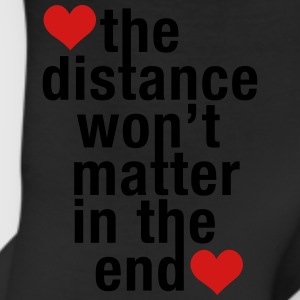 the distance won't matter in the end, love - Leggings