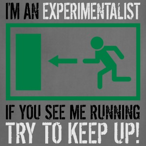 Experimentalist - try to keep up! (Slick print) - Adjustable Apron