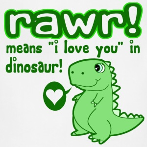 RAWR! Means I Love You in Dinosaur - Adjustable Apron