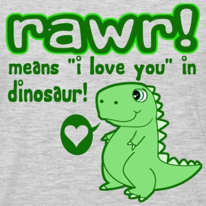 RAWR! Means I Love You in Dinosaur - Men's Premium Long Sleeve T-Shirt