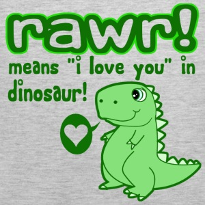 RAWR! Means I Love You in Dinosaur - Men's Premium Tank