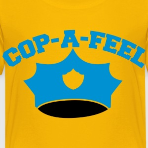 Funny police man hat COP-A-FEEL Kids' Shirts - Toddler Premium T-Shirt