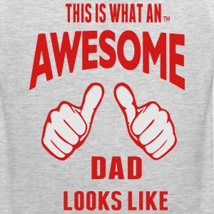 THIS IS WHAT AN AWESOME DAD LOOKS LIKE - Men's Premium Tank