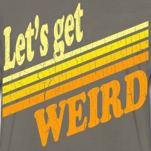 Vintage Let's Get Weird (distressed design) - Men's Premium Long Sleeve T-Shirt