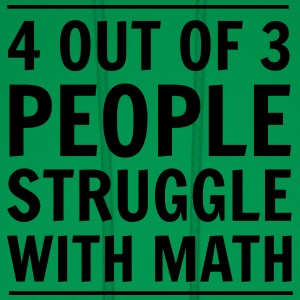 4 out of 3 People Struggle with Math Kids' Shirts - Men's Hoodie
