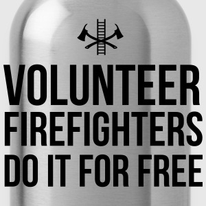 Volunteer Firefighters Do it For Free T-Shirts - Water Bottle