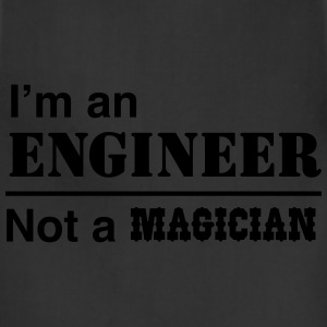 I'm an Engineer Not a Magician T-Shirts - Adjustable Apron