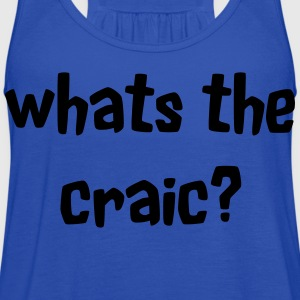 Whats the Craic Kids' Shirts - Women's Flowy Tank Top by Bella