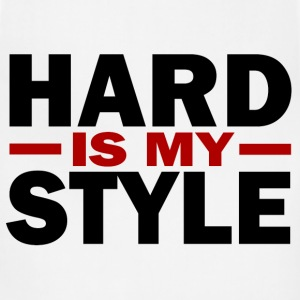Hard is my style - Adjustable Apron