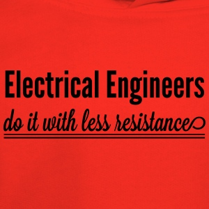 Electrical Engineers  Do it with less resistance T-Shirts - Kids' Premium Hoodie