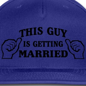This Guy is Getting Married T-Shirts - Snap-back Baseball Cap