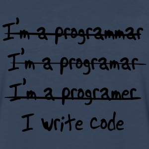 Programmer. I write code T-Shirts - Men's Premium Long Sleeve T-Shirt