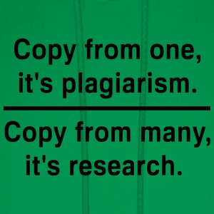Copy from one its plagiarism Women's T-Shirts - Men's Hoodie